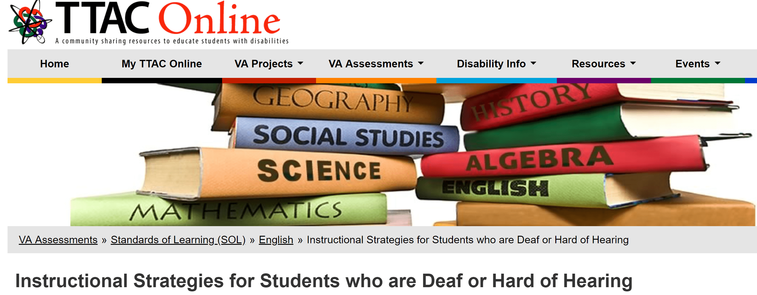 "This screenshot taken from the TTAC Online web page shows navigation bar at the top, an image of two stacks of books labeled as ""science"", ""social studies"", ""algebra"" and other academic topics. Below the books is the title of the article, ""Instructional Strategies for Students who are Deaf or Hard of Hearing"""