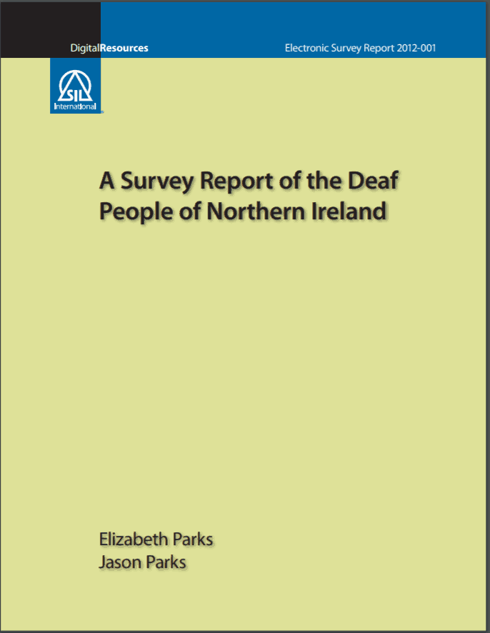 """Cover of a report entitled """"A Survey Report of the Deaf People of Northern Ireland"""""""