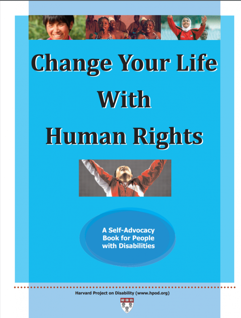 """Cover for publication """"Change Your Life with Human Rights: A Self-advocacy Book for People with Disabilities"""""""