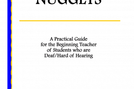 """The cover of the publication entitled """"Golden Nuggets: A Practical Guide for the Beginning Teacher of Students who are Deaf/Hard of Hearing."""""""