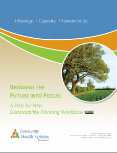 "Cover for the publication entitled ""Bringing the Future into Focus: A Step by Step Sustainability Planning Workbook"". A photo near the title shows the picture of a tree in a grassy field."