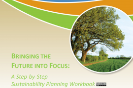 """Cover for the publication entitled """"Bringing the Future into Focus: A Step by Step Sustainability Planning Workbook"""". A photo near the title shows the picture of a tree in a grassy field."""