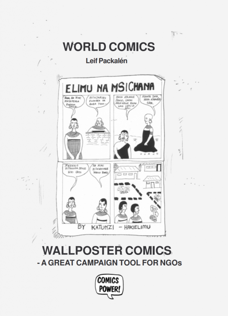 "Cover for the publication entitled ""Wallposter Comics: A Great Campaign Tool for NGOs"". A sample of a black and white comic with four panels is on the cover."