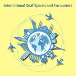 "The cover for the book entitled ""It's A Small World: International Deaf Spaces and Encounters"". The cover is yellow. A drawing below the title shows the globe with tall buildings sprouting from it. Three planes are crossing each other's paths as they fly around the world."