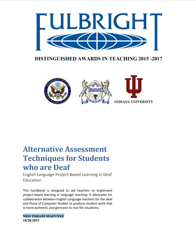 """This image shows the cover of the handbook entitled """"Alternative Assessment Techniques for Students who are Deaf: English Language Project-Based Learning in Deaf Education"""". Above the title, it shows the logo for the Fulbright Distinguished Award for Teaching. Below the Fulbright logo are the logos for the U.S. Department of State, the University of Indiana, and one more logo not identified."""