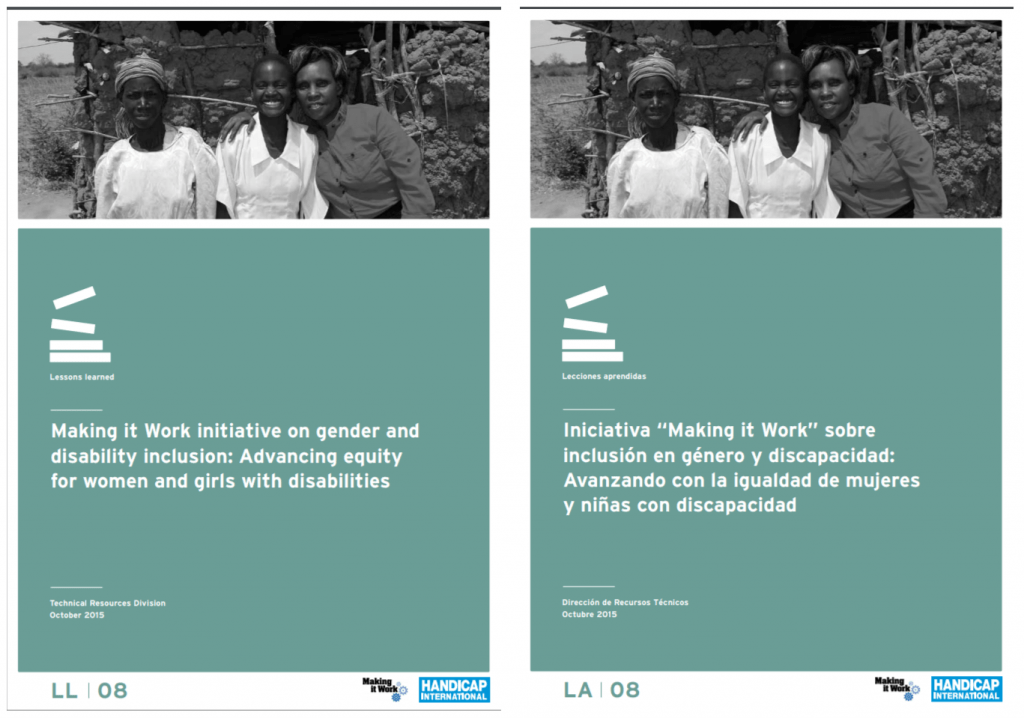 """Two copies of the same publication, one in English and the other in Spanish. The title is """"Making it Work initiative on gender and disability inclusion: Advancing equity for women and girls with disabilities"""""""