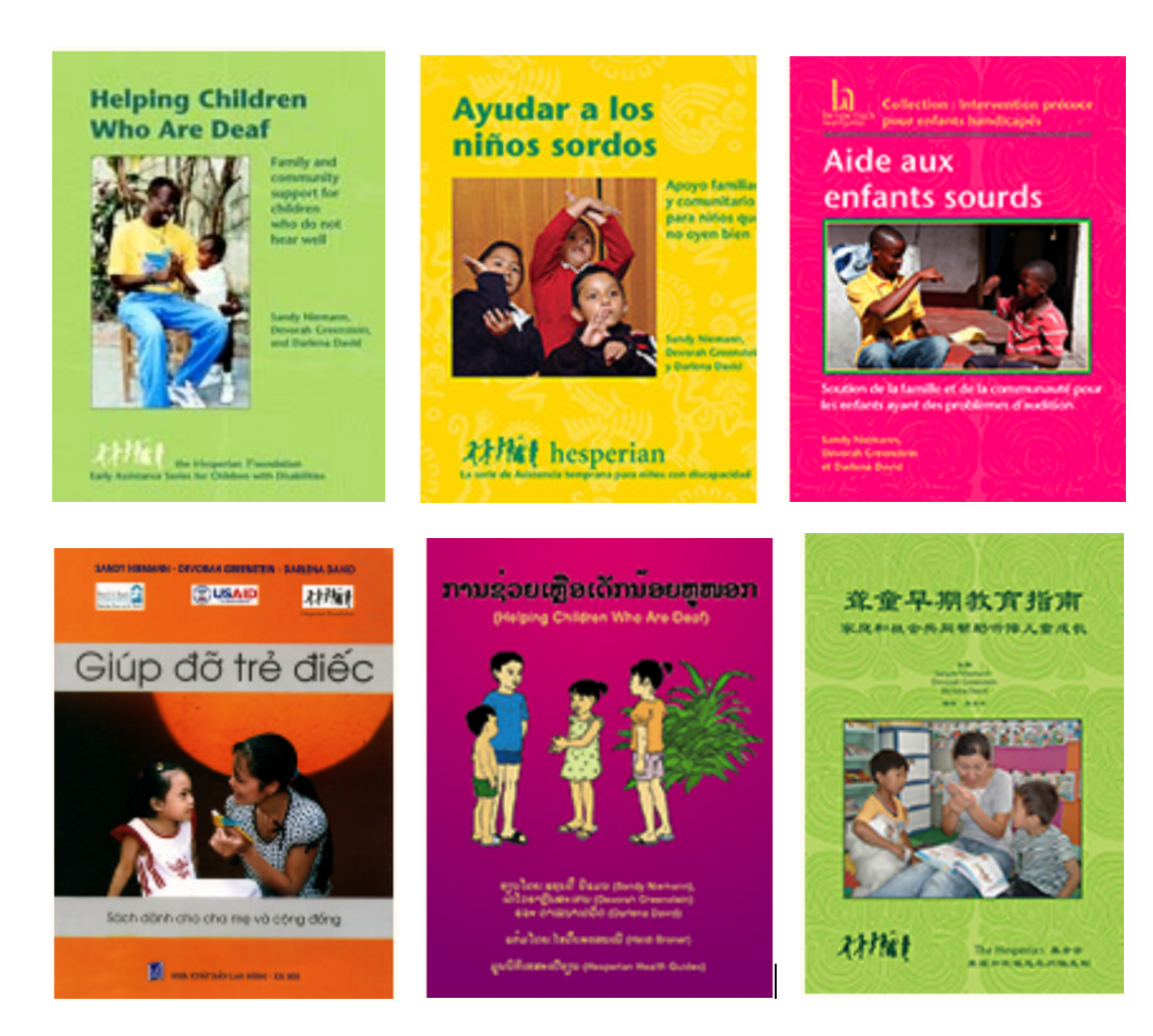"The cover of six copies of the same book, ""Helping Children Who Are Deaf"" in English, Spanish, French, Vietnamese, Lao, and Chinese. Each translation uses a different photo or drawing as the main image on the cover."