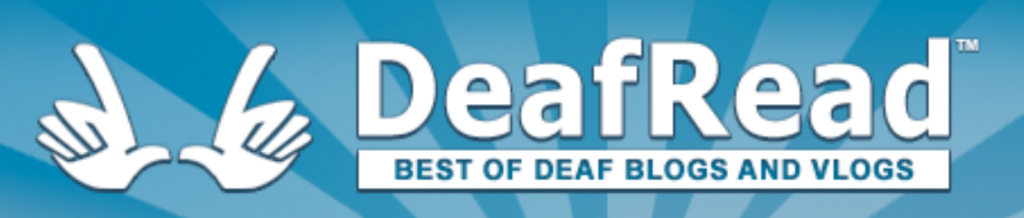 "The logo for DeafRead has a drawing of a pair of hands signing ""vlog"" to the left of the name. Below the name of the site is the motto ""Best of Deaf Blogs and Vlogs"""