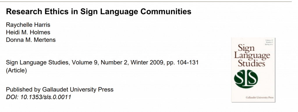 "Screen shot shows the title of the journal article entitled ""Ethics in Research with Sign Language Communities"" with the names of the authors below it. A screenshot of the cover of the professional journal ""Sign Language Studies"" is shown to the right."