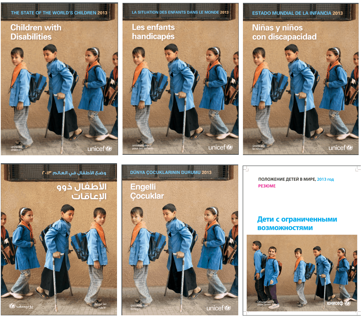 """Cover of the UNICEF publication """"State of the World's Children 2013: Children with Disabilities"""" in six languages, English, French, Spanish, Arabic, Turkey, and Russian"""