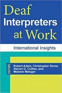 "Cover of the book ""Deaf Interpreters at Work: International Insights"""