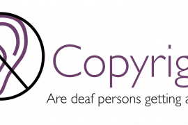 """To the left is a drawing of an ear with a circle around it and a bar inside crossing out the ear. To the right is the title of the paper """"Copyright: Are deaf persons getting a fair deal?"""""""